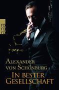 Cover-Bild zu Schönburg, Alexander von: In bester Gesellschaft