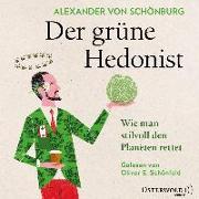 Cover-Bild zu von Schönburg, Alexander: Der grüne Hedonist