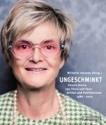 Cover-Bild zu Schönburg, Alexander von (Nachw.): Ungeschminkt