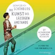 Cover-Bild zu von Schönburg, Alexander: Die Kunst des lässigen Anstands