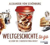 Cover-Bild zu Schönburg, Alexander von: Weltgeschichte to go