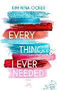 Cover-Bild zu Everything I Ever Needed von Ocker, Kim Nina