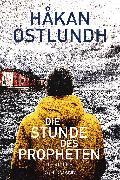 Cover-Bild zu Die Stunde des Propheten (eBook) von Östlundh, Håkan