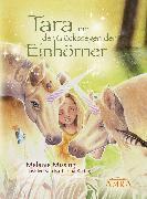 Cover-Bild zu Tara und der Glückssegen der Einhörner (eBook) von Missing, Melanie