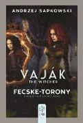 Cover-Bild zu Fecske-torony (eBook) von Sapkowski, Andrzej