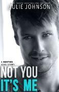 Cover-Bild zu Not You It's Me (eBook) von Johnson, Julie