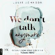 Cover-Bild zu We don't talk anymore - Anymore-Duet, Teil 1 (Ungekürzt) (Audio Download) von Johnson, Julie