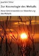 Cover-Bild zu Zur Kosmologie des Weltalls (eBook) von Stiller, Joachim