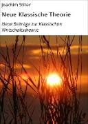 Cover-Bild zu Neue Klassische Theorie (eBook) von Stiller, Joachim