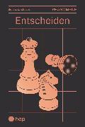 Cover-Bild zu Entscheiden (E-Book) (eBook) von Zurstrassen, Bettina