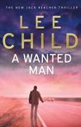 Cover-Bild zu A Wanted Man von Child, Lee