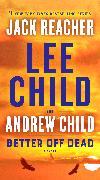 Cover-Bild zu Better Off Dead von Child, Lee