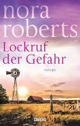 Cover-Bild zu Lockruf der Gefahr von Roberts, Nora