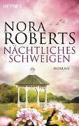 Cover-Bild zu Nächtliches Schweigen von Roberts, Nora