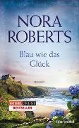 Cover-Bild zu Blau wie das Glück von Roberts, Nora