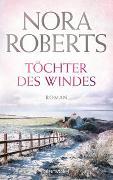 Cover-Bild zu Töchter des Windes von Roberts, Nora