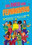 Cover-Bild zu Das Buch vom Feminismus von Wilson, Jamia
