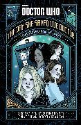Cover-Bild zu Calman, Susan: Doctor Who: The Day She Saved the Doctor (eBook)