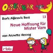 Cover-Bild zu Herzog, Annette: Ohrenbär - eine OHRENBÄR Geschichte, Folge 13: Neue Hoffnung für Mr. Vam (Hörbuch mit Musik) (Audio Download)