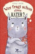 Cover-Bild zu Herzog, Annette: Wer fragt schon einen Kater?