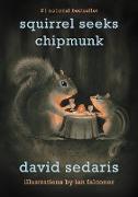 Cover-Bild zu Sedaris, David: Squirrel Seeks Chipmunk (eBook)