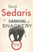 Cover-Bild zu Sedaris, David: A Carnival of Snackery (eBook)