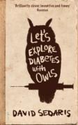 Cover-Bild zu Sedaris, David: Let's Explore Diabetes With Owls (eBook)