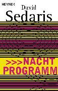 Cover-Bild zu Sedaris, David: Nachtprogramm (eBook)