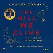 Cover-Bild zu The Hill We Climb (Audio Download) von Gorman, Amanda