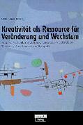 Cover-Bild zu Kreativität als Ressource für Veränderungen und Wachstum von Kruse, Otto (Hrsg.)