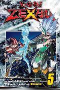 Cover-Bild zu Yu-Gi-Oh! Zexal, Vol. 5 von Yoshida, Shin