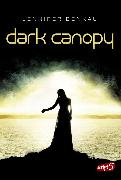 Cover-Bild zu Dark Canopy (eBook) von Benkau, Jennifer