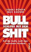 Cover-Bild zu Schluss mit dem Bullshit! (eBook) von Hürter, Tobias