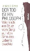 Cover-Bild zu Der Tod ist ein Philosoph (eBook) von Hürter, Tobias