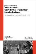 Cover-Bild zu Verfilmte Trümmerlandschaften (eBook) von Hürter, Johannes (Hrsg.)