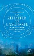 Cover-Bild zu Das Zeitalter der Unschärfe (eBook) von Hürter, Tobias