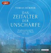Cover-Bild zu Das Zeitalter der Unschärfe von Hürter, Tobias