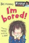 Cover-Bild zu I'm Bored von Mooney, Bel