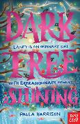 Cover-Bild zu Dark Tree Shining (eBook) von Harrison, Paula