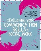 Cover-Bild zu Developing Your Communication Skills in Social Work (eBook) von Beesley, Paula