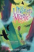 Cover-Bild zu Unseen Magic (eBook) von Lloyd-Jones, Emily