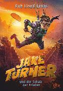 Cover-Bild zu Jake Turner und der Schatz der Azteken von Jones, Rob Lloyd