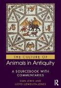 Cover-Bild zu The Culture of Animals in Antiquity (eBook) von Lewis, Sian