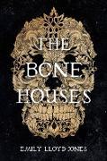 Cover-Bild zu The Bone Houses (eBook) von Lloyd-Jones, Emily