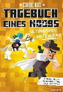 Cover-Bild zu Tagebuch eines ultimativen Kriegers (eBook) von Kid, Cube