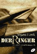 Cover-Bild zu Lenik, Mijana: Der Ringer (eBook)
