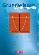 Cover-Bild zu Grundwissen Mathematik, Schülerbuch von Glocke, Theo