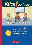 Cover-Bild zu Klick! inklusiv - Grundschule / Förderschule, Mathematik, 3./4. Schuljahr, Multiplizieren und dividieren, Themenheft 9 von Burkhart, Silke
