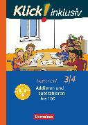 Cover-Bild zu Klick! inklusiv - Grundschule / Förderschule, Mathematik, 3./4. Schuljahr, Addieren und subtrahieren, Themenheft 8 von Burkhart, Silke