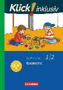 Cover-Bild zu Klick! inklusiv - Grundschule / Förderschule, Mathematik, 1./2. Schuljahr, Geometrie, Themenheft 5 von Burkhart, Silke